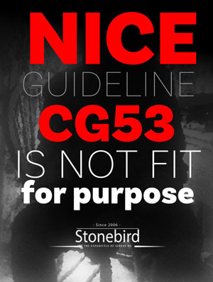 NICE Guideline 53 is not fit for purpose