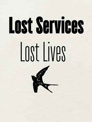 Lost services, lost lives