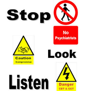 a  poster of different road signs saying No Psychiatrists, Cautuion Compromise and Danger CBT and GET